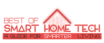 Best Of Smart Home Tech